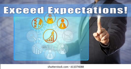 Blue chip business coach calling out to Exceed Expectations! Call to action and motivational concept for peak performance, personal development, goal setting, increased productivity, HR management.