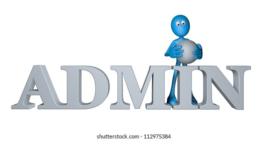 blue guy and the word admin - 3d illustration