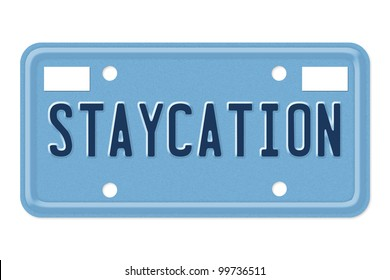 A blue license plate with the word staycation isolated over white