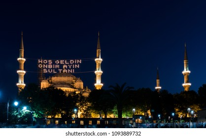 "The Blue Mosque in Istanbul, Turkey. (Sultanahmet Camii). The Mosque is decorated with MAHYA specially for Ramadan. Writes to the mahya: ""The Sultan Of 11 Months, Welcome!"""
