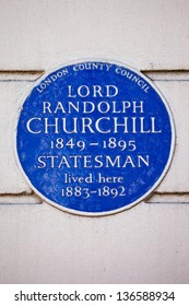Blue plaque marking the former residence of Lord Randolph Churchill - British Statesman and father of Sir Winston Churchill.