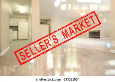 """BLUR IMAGE OF CLEAN AND BRIGHT LIVING ROOM AND KITCHEN WITH RED """" SELLER'S MARKET """" RUBBER STAMP"""