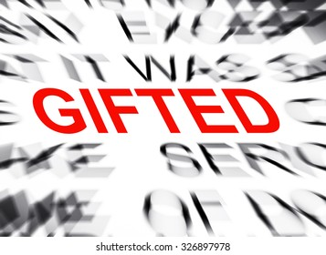 Blured text with focus on GIFTED