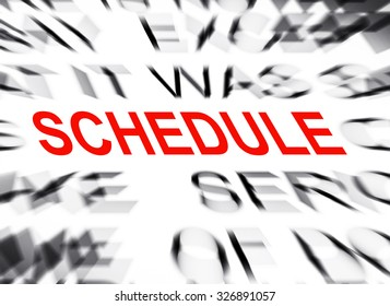 Blured text with focus on SCHEDULE