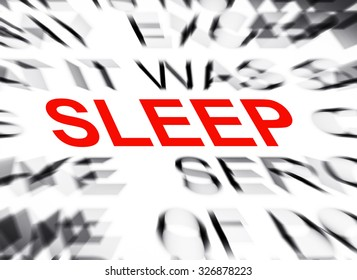 Blured text with focus on SLEEP