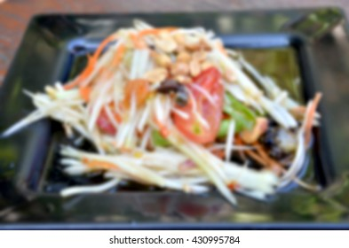 Blurred abstract background of Thailand Food Salad
