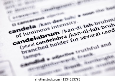 Blurred close up to the partial dictionary definition of Candelabrum