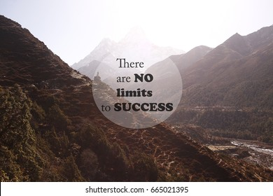Blurry himalayan mountain with inspirational quote - There is no limits to success