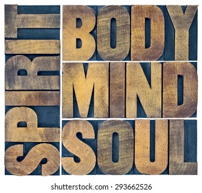 body, mind, soul and spirit word abstract - a collage of isolated text in vintage grunge wood letterpress printing blocks