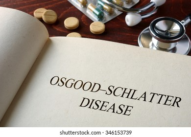 Book with diagnosis Osgoodâ??Schlatter disease. Medical concept.
