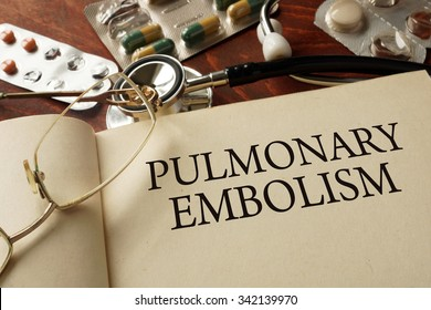 Book with diagnosis  Pulmonary embolism (PE). Medic concept.
