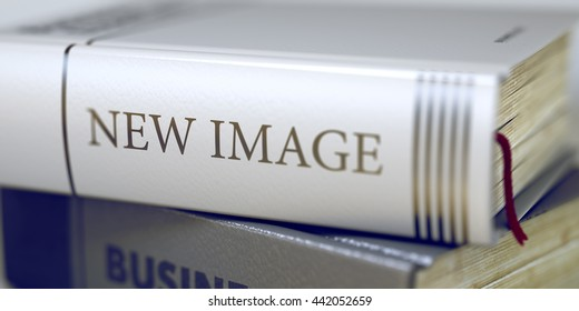 Book Title on the Spine - New Image. Closeup View. Stack of Books. Stack of Business Books. Book Spines with Title - New Image. Closeup View. Toned Image with Selective focus. 3D Rendering.