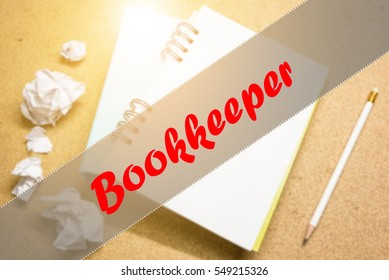 Bookkeeper  - Abstract hand writing word to represent the meaning of word as concept. The word Bookkeeper is a part of Action Vocabulary Words in stock photo.