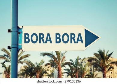 Bora Bora Road Sign
