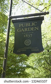 BOSTON - MAY 20: Sign reads Public Gardens Founded 1837 in Boston Common on May 20, 2010, Boston, MA.