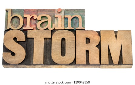 brainstorm - isolated word in vintage letterpress wood type blocks