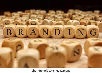Branding word written on wood block