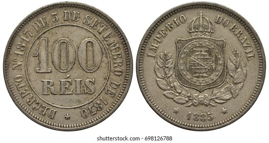 Brazil Brazilian coin 100 one hundred reis 1885, value within circle, imperial arms, crowned shield flanked by sprigs, date below,