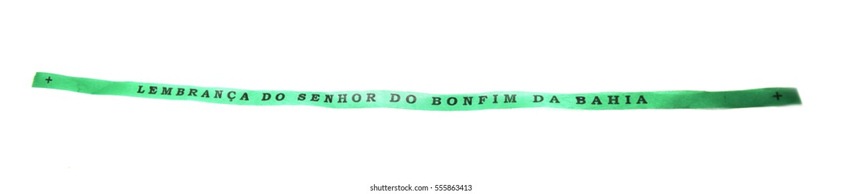 Brazilian ribbon (Lembranca do Senhor do Bonfim da Bahia) from Salvador, Bahia used to tie around wrist three times and make 3 wishes. Translation: Reminder of our Sir of Bonfim of Bahia