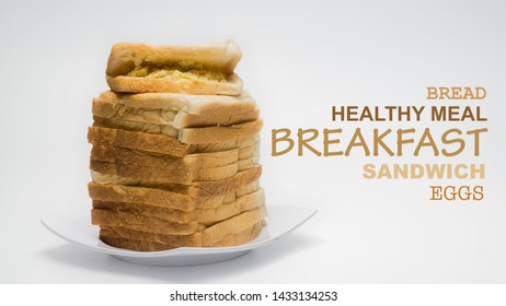 Bread and scramble eggs on white plate isolated on white background. Fill up with wording breakfast, bread, healthy meal, sandwich and eggs.