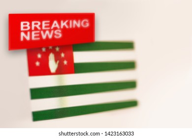 Breaking news, Abkhazia country's flag and the inscription news, concept for news feeds about the country Abkhazia