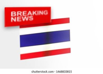 Breaking news, Thailand country's flag and the inscription news, concept for news feeds about the country Thailand