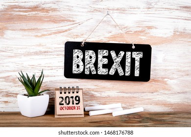 Brexit October 31, 2019. Small blackboard on the wall with text