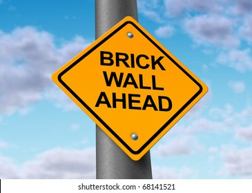 Brick wall ahead road street sign obstacle danger caution business icon symbol challenge overcome