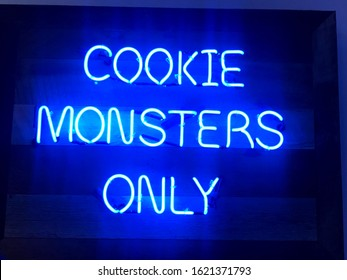 Bright Blue Cookie Monsters Only sign