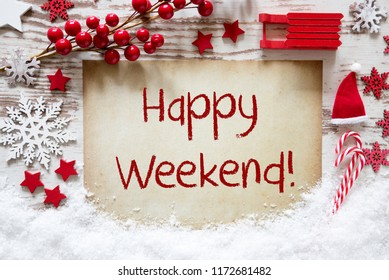 Bright Christmas Decoration, Snow, English Text Happy Weekend