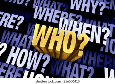 """A bright, gold """"WHO?"""" emerges from a 3D blue gray background filled with """"WHO?"""", """"WHAT?"""", """"WHERE?"""", """"WHEN?"""", """"HOW?"""", and """"WHY?"""" at different depths."""