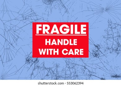 Broken glass background with Fragile label.