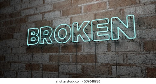 BROKEN - Glowing Neon Sign on stonework wall - 3D rendered royalty free stock illustration.  Can be used for online banner ads and direct mailers.