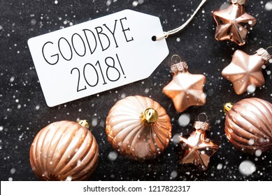 Bronze Christmas Balls, Snowflakes, English Text Goodbye 2018