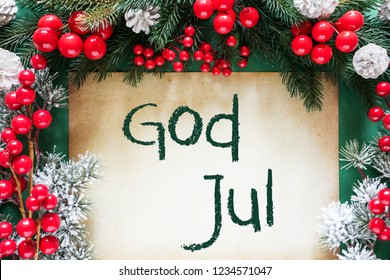 Brown Paper With Swedish Text God Jul Means Merry Christmas. Red Christmas Decoration Like Fir Tree Branch. Card For Seansons Greetings.