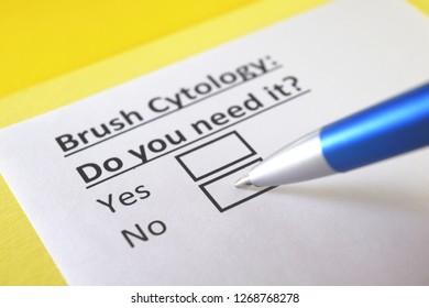 Brush cytology: do you need it?