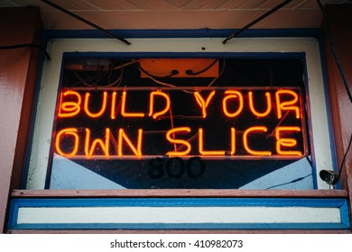 Build Your Own Slice sign in Fells Point, Baltimore, Maryland.