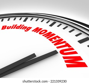 Building Momentum words on a clock measuring time and movement forward for progress