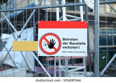 Building sign, danger sign, no enter the construction site, fence