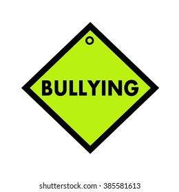 bullying black wording on quadrate green background