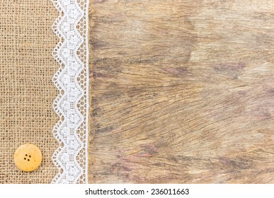 Burlap Texture With White Lace On Wooden Table Background Design For