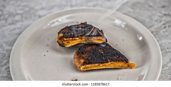Burnt grilled cheese.