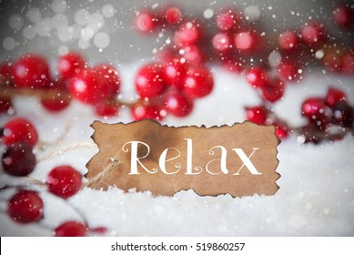 Burnt Label, Snow, Snowflakes, Text Relax