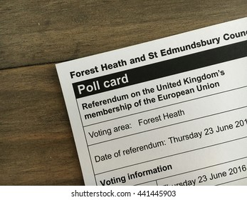 Bury St Edmunds , UK - June 23 2016: A poll card for the referendum for the uk leaving or staying within the EU