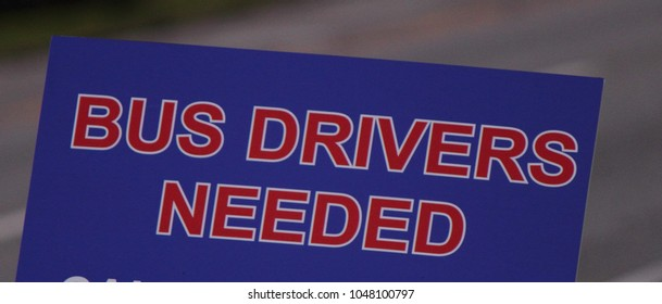 BUS DRIVERS NEEDED SIGN