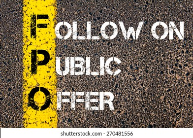 Business Acronym FPO - Follow on public offer. Yellow paint line on the road against asphalt background. Conceptual image