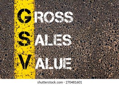Business Acronym GSV  Gross Sales Value. Yellow paint line on the road against asphalt background. Conceptual image