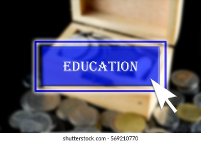 Business background with blue button, mouse icon and text written Education