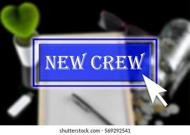 Business background with blue button, mouse icon and text written New Crew