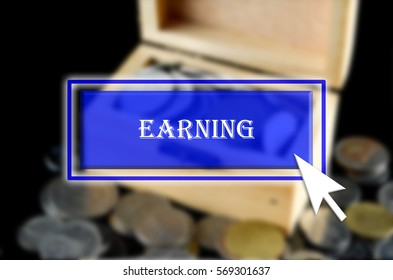 Business background with blue button, mouse icon and text written Earning
